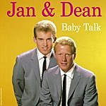 Jan & Dean Baby Talk