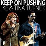 Ike Turner Keep On Pushing