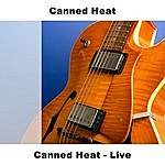Canned Heat Canned Heat: Live