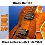 Brook Benton Brook Benton Selected Hits, Vol.3