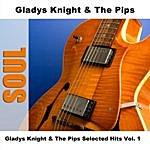 Gladys Knight & The Pips Gladys Knight & The Pips Selected Hits, Vol.1