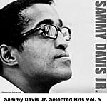 Sammy Davis, Jr. Sammy Davis Jr. Selected Hits, Vol.5