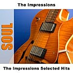 The Impressions Selected Hits