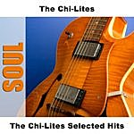 Chi-Lites The Chi-Lites Selected Hits