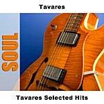 Tavares Tavares Selected Hits: Live
