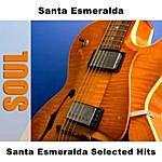 Santa Esmeralda Santa Esmeralda Selected Hits (Re-Recording)