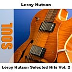 Leroy Hutson Leroy Hutson Selected Hits, Vol.2