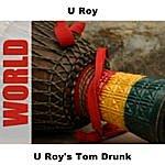 U-Roy Tom Drunk