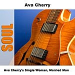 Ava Cherry Single Woman, Married Man