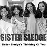 Sister Sledge Sister Sledge's Thinking Of You