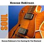 Roscoe Robinson Fox Hunting On The Weekend