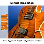 Minnie Riperton Close Your Eyes And Remember
