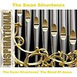 The Swan Silvertones The Swan Silvertones' The Blood Of Jesus