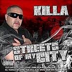 Killa Streets Of My City (Parental Advisory)