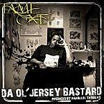 Tame One Da Ol' Jersey Bastard