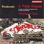 Krzysztof Penderecki Penderecki: A Polish Requiem/The Dream Of Jacob