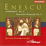 Gennady Rozhdestvensky Enescu: Romanian Rhapsody No.2/Symphony No.2