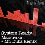 Mandrake System Ready (2-Track Single)