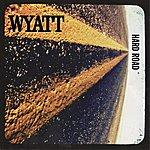 Wyatt Hard Road