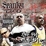 Spanky Loco Live In Japan: The Soundtrack (Parental Advisory)