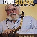 Bud Shank Against The Tide