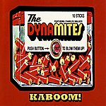 The Dynamites Kaboom!