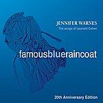 Jennifer Warnes Famous Blue Raincoat: 20th Anniversary Edition