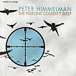 Peter Himmelman The Pigeons Couldn't Sleep