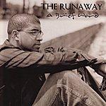 Runaway A Brief Word