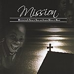 Mission My Story My Song