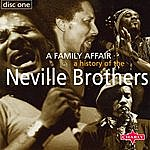 Neville Brothers A History Of The Neville Brothers: A Family Affair, Vol.1