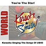 UB40 Karaoke: Singing The Songs Of UB40