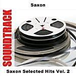 Saxon Selected Hits, Vol.2
