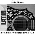 Lola Flores Lola Flores Selected Hits, Vol.1