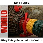 King Tubby King Tubby Selected Hits, Vol.1