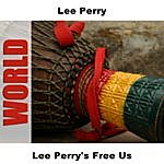 Lee 'Scratch' Perry Lee Perry's Free Us