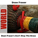 Dean Fraser Don't Stop The Brass