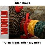 Glen Ricks Rock My Boat
