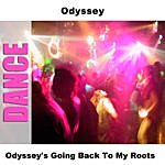 Odyssey Odyssey's Going Back To My Roots