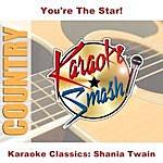 Shania Twain Karaoke Classics: Shania Twain