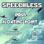Speechless Indus/Floating Point