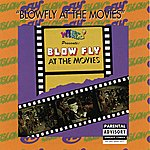 Blowfly At The Movies (Parental Advisory)