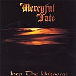 Mercyful Fate Into The Unknown