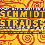 Neeme Järvi Schmidt: Symphony No.4/Strauss: Symphonisches Fragment Aus Josephs Legende