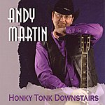 Andy Martin Honky Tonk Downstairs
