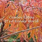 Cowboy Copas It's A Lonely World