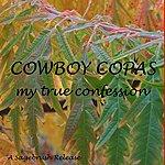 Cowboy Copas My True Confession