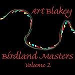 Art Blakey Birdland Masters, Vol.2