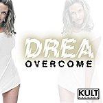 Drea Overcome (8-Track Maxi-Single)