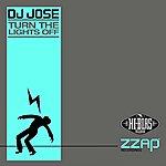 DJ Jose Turn The Lights Off (8-Track Maxi-Single)